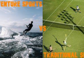 Adventure sports vs traditional sports